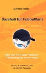 Göran Fiedler: Baseball für Fußballfans